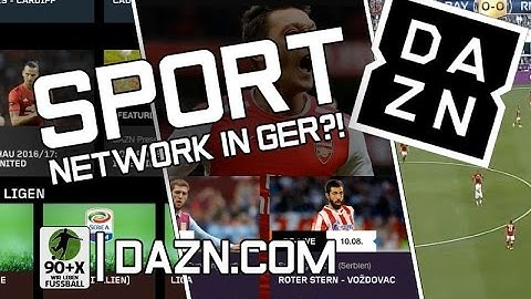 NETFLIX für SPORT-Fans!  Was bietet DAZN Fußball-Fans?!