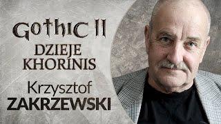 AKTOR Krzysztof Zakrzewski - Gothic II DK | FILM