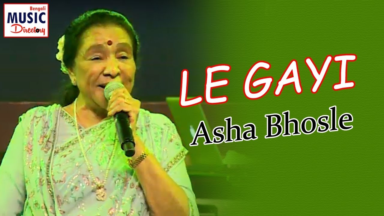 Le Gayi Asha Bhosle Live Bengali Music Directory Youtube