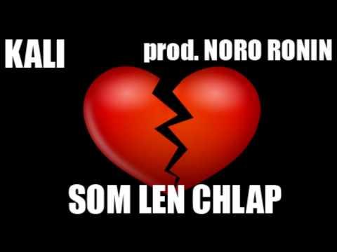 KALI - SOM LEN CHLAP (prod. NORO RONIN)