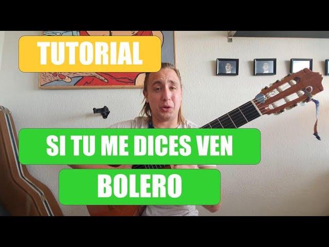 Cómo Tocar Si Tu Me Dices Ven En Guitarra Tutorial Con Acordes El Cigala Los Panchos Youtube