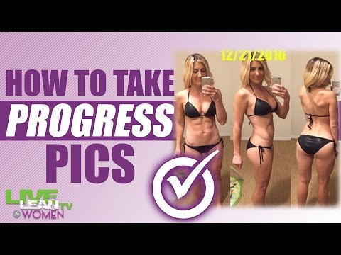 How To Take Progress Pics & Why it's important