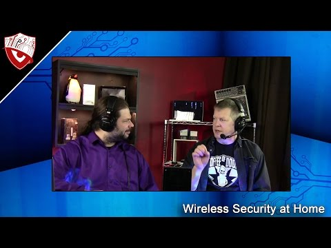 Wireless Security at Home - Secure Digital Life #11