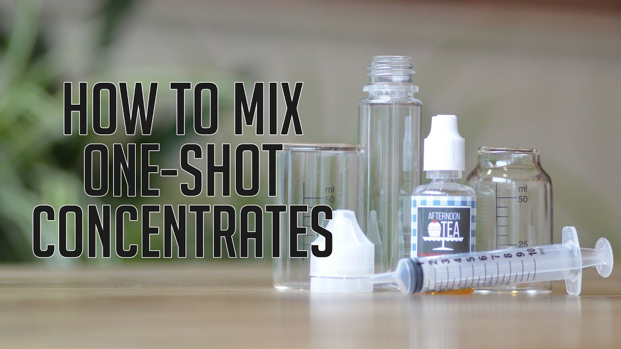 How To Mix One Shot Concentrates - Vanilla Vapes