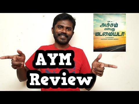Achcham Yenbadhu Madamaiyada review by Susi - AYM review