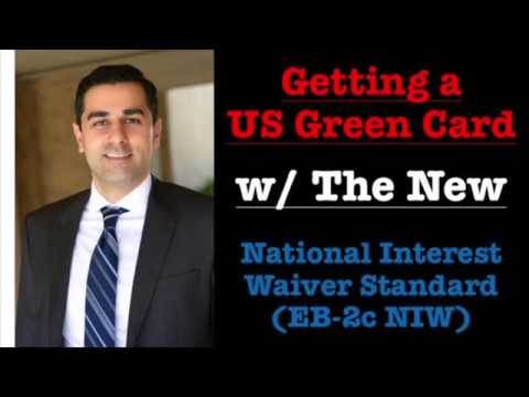 The New National Interest Waiver (EB-2c NIW) Green Card Petition Standard