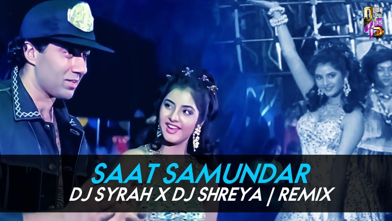 Saat Samundar Paar Remix | DJ Syrah & DJ Shreya | Divya Bharti | Vishwatma