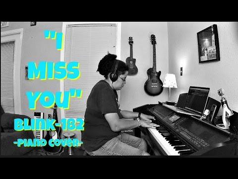 Blink-182- I Miss You (Piano Cover by Jen Msumba)