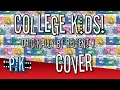 watch he video of College Kids (Relient K Cover) [3k Subs Video!]