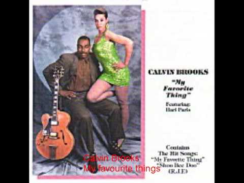 Calvin Brooks - My favourite things