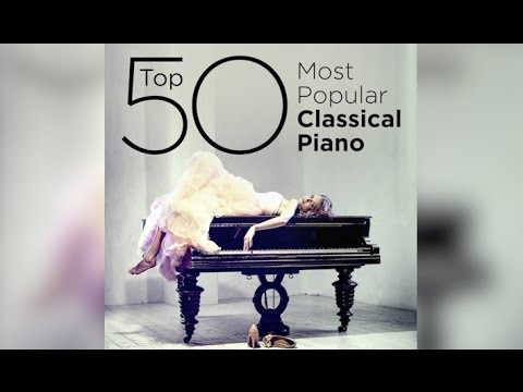 Top 50 Best Classical Piano Music thumbnail