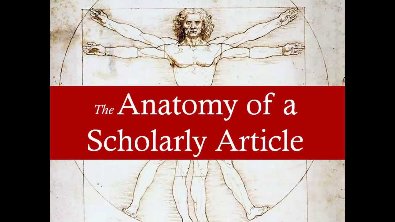 The Anatomy of a Scholarly Article - YouTube