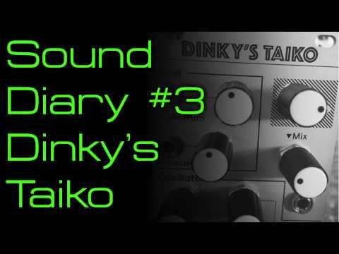 Sound Diary #3 - Dinky's Taiko