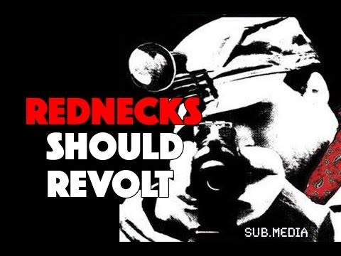 Rednecks Should Revolt