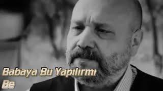 Baba Sabrı - Ağlatan Duygusal Video
