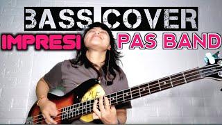 Pas Band Impresi Bass Cover