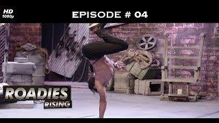 Roadies Rising - Episode 4 - Darr ke aage jeet hai!