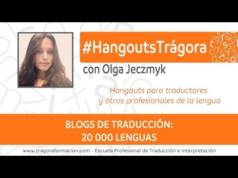 Blogs de traducción: la experiencia de 20 000 Lenguas | Trágora Formación