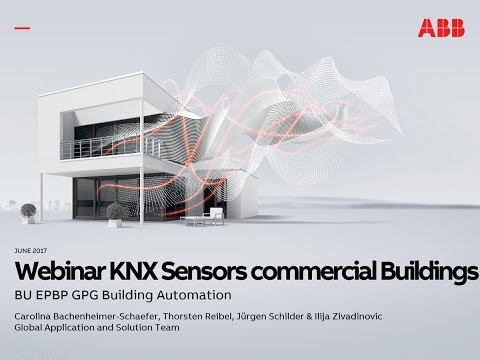 2017-06 Webinar about ABB Building Automation – KNX Sensors for commercial Buildings