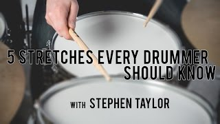 DRUM LESSONS - 5 Stretches Every Drummer Should Know with Stephen Taylor
