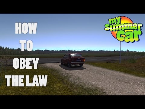 How to be a LAWFUL Citizen - My Summer Car