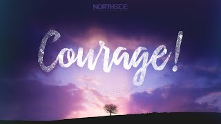 Courage: Pastor Rodger Johnson