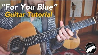 For You Blue - Beatles - Easy Guitar Songs Lesson