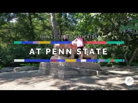 Things To Do With Kids at Penn State