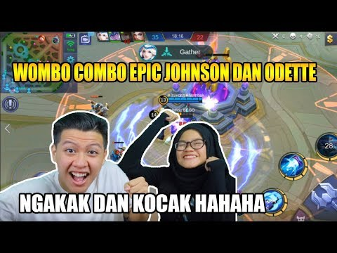 EPIC JOHNSON COMBO ODETTE NGAKAK WITH MELRIANT - Mobile Legend Bang Bang