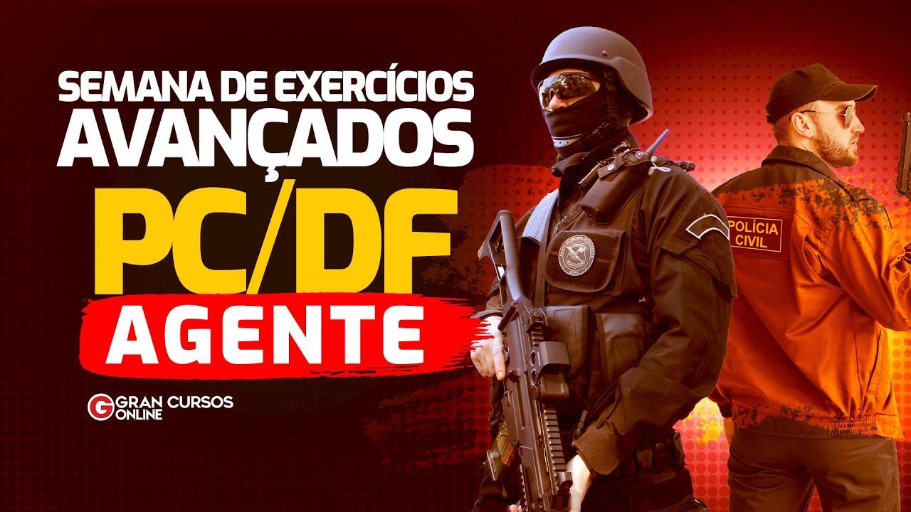 Semana de Exercícios avançados para PCDF - Agente  – Direito Processual Penal: Profª. Geilza Diniz