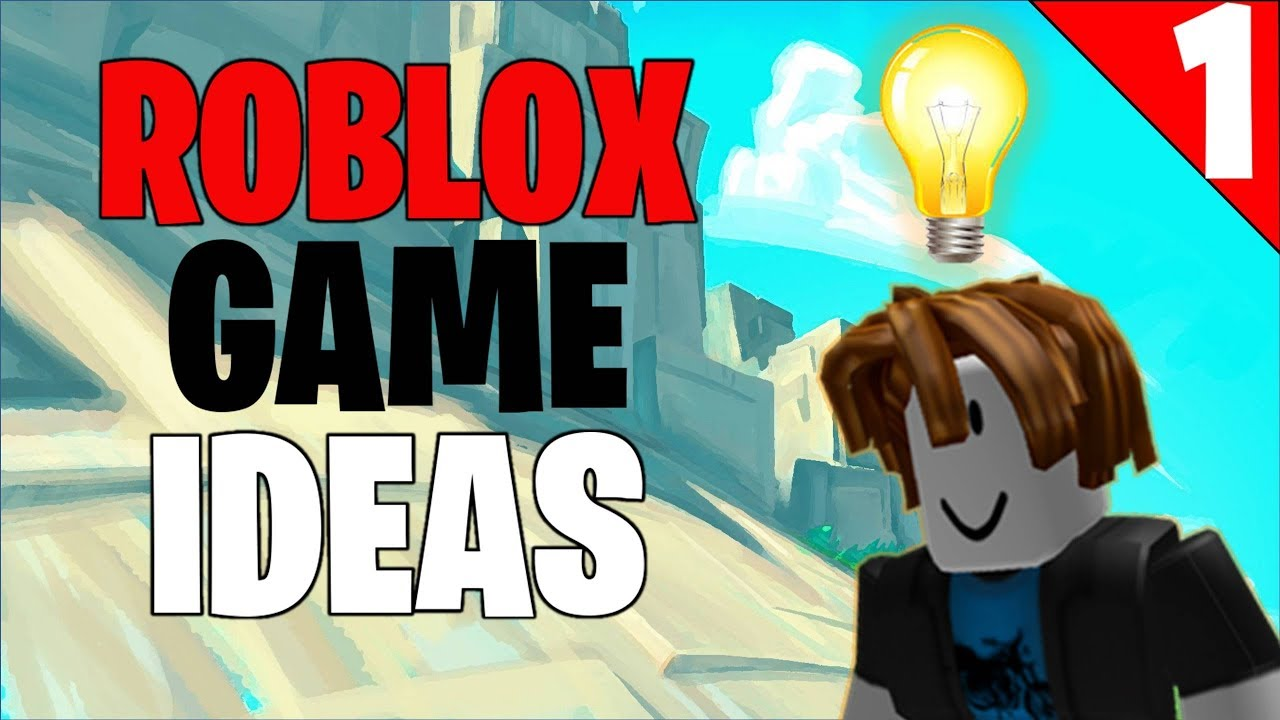 Roblox Game Idea 2018 1 Youtube