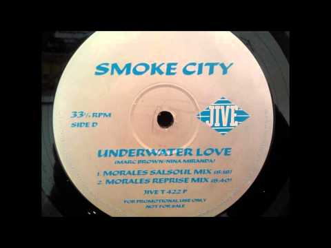 1997 Smoke City  Underwater Love David Morales Salsoul RMX