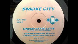 (1997) Smoke City - Underwater Love [David Morales Salsoul RMX]
