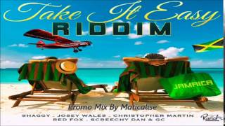 Take It Easy Riddim Mix {Ranch Entertainment} [Reggae] @Maticalise