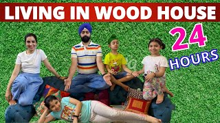 Challenge - Living In Woodhouse - 24 Hours   Ramneek Singh 1313 @RS 1313 VLOGS @RS 1313 SHORTS