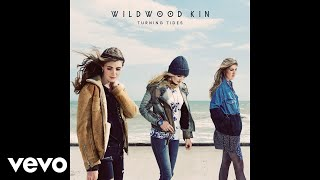 Wildwood Kin - Warrior Daughter (Official Audio)