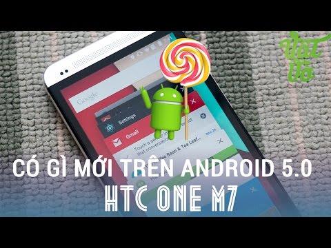 [Review dạo] Những điểm mới trên Android lollipop 5.0 của HTC One M7