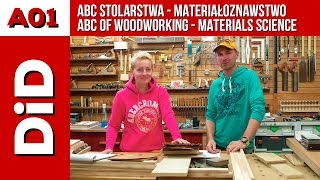A01. ABC stolarstwa - materiałoznawstwo / ABC of woodworking - materials science