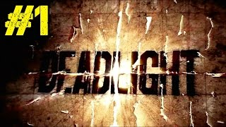 DEADLIGHT Walkthrough▐ Another Awesome, Stylish Zombie Apocalypse Survival Story! (Part 1)