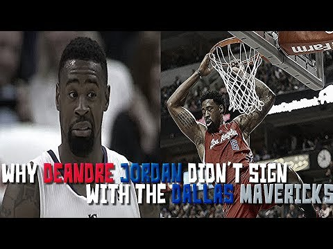The INTERESTING Story of Why DeAndre Jordan Didn