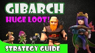 Clash of Clans - GiBarch Attack Strategy for