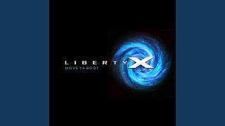 Provided to YouTube by The Orchard Enterprises X · Liberty X Move Y...