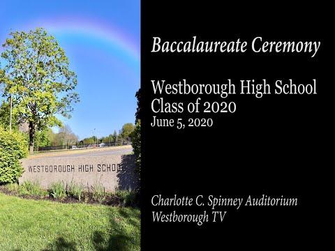 Baccalaureate - Westborough High School Class of 2020