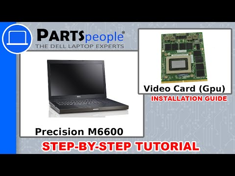 Dell Precision M6600 Video Card GPU How-To Video Tutorial