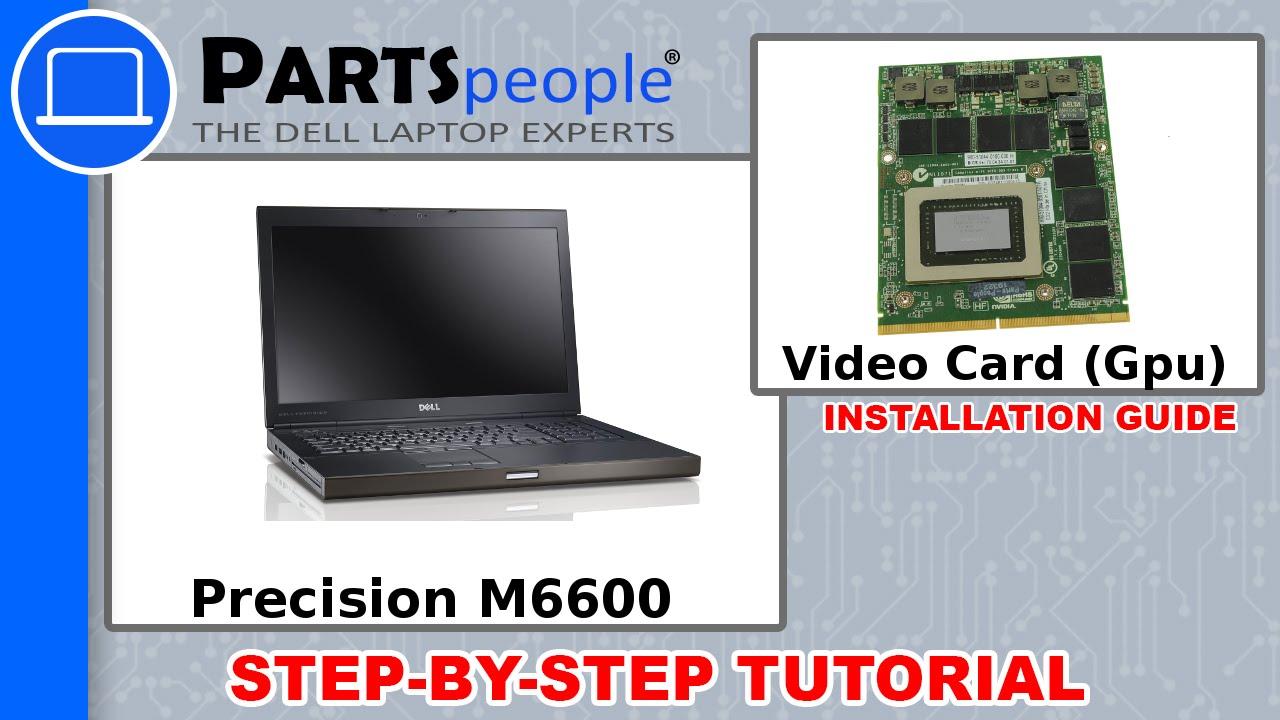 Dell Precision M6600 Video Card GPU How-To Video Tutorial
