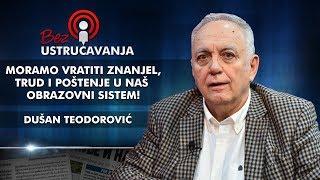 Dušan Teodorović - Moramo vratiti znanje, trud i poštenje u naš obrazovni sistem!