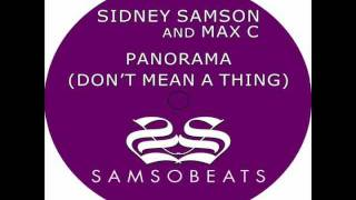 Sidney Samson and Max C - Panorama (Dont mean a thing) (Radio Mix)