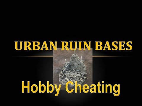Hobby Cheating 94   How to Make Urban Ruin Bases