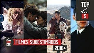 Top 5 Filmes Subestimados 2010+