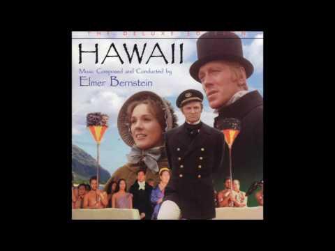 Hawaii | Soundtrack Suite (Elmer Bernstein)